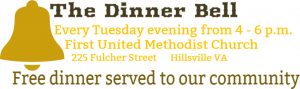 The Dinner Bell (Free Community Meal) @ FUMC Fellowship Hall   Hillsville   Virginia   United States